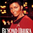 Nichols, Nichelle. Beyond Uhura: Star Trek And Other Memories