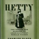 Slack, Charles. Hetty: The Genius And Madness Of America's First Female Tycoon [SIGNED]