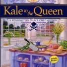 Hampton, Nell. Kale To The Queen: A Kensington Palace Chef Mystery