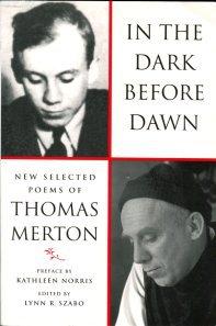 Merton, Thomas. In The Dark Before Dawn: New Selected Poems Of Thomas Merton