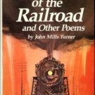 Turner, John Mills. Rhythm Of The Railroad And Other Poems