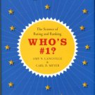 Langville, Amy N. [Who's Number One? ] Who's #1? : The Science Of Rating And Ranking