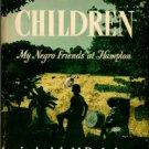 Rutledge, Archibald. God's Children [My Negro Friends At Hampton]