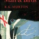 Murton, R. K. Man And Birds