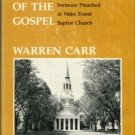 Carr, Warren. The Glad Irony Of The Gospel: Sermons Preached At Wake Forest Baptist Church