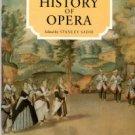 Sadie, Stanley. History Of Opera