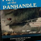 Ruotsala, Jim. Pilots Of The Panhandle: Aviation In Southeast Alaska, The Early Years, 1920-1935