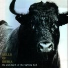 Vavra, Robert. Bulls Of Iberia: Life And Death Of The Fighting Bull [Limited Signed Ed]