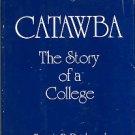Dedmond, Francis B. Catawba: The Story Of A College