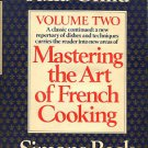 Child, Julia and Beck, Simone. Mastering The Art Of French Cooking, Volume Two
