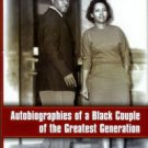 Anderson, Norma L, and William G. Autobiographies Of A Black Couple....