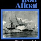 Still, William N. Iron Afloat: The Story Of The Confederate Armorclads