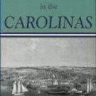 Morrill, Dan. The Civil War in the Carolinas