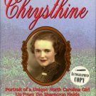 Williams, Christine Whaley. Chrysthine: Portrait Of A Unique North Carolina Girl...