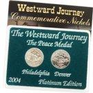 2004 Westward Peace Nickels - Platinum 2 pc Set