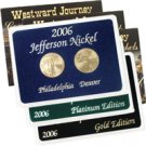 2006 Return to Monticello Nickels - Precious Metal Lens