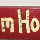 PRIMITIVE STYLE~FARM HOUSE~RUSTIC WOODEN SIGN