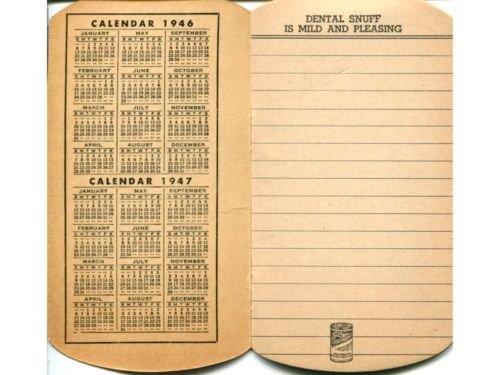 Dental Scotch & Sweet Snuf '46-'47 Calendar Notebook