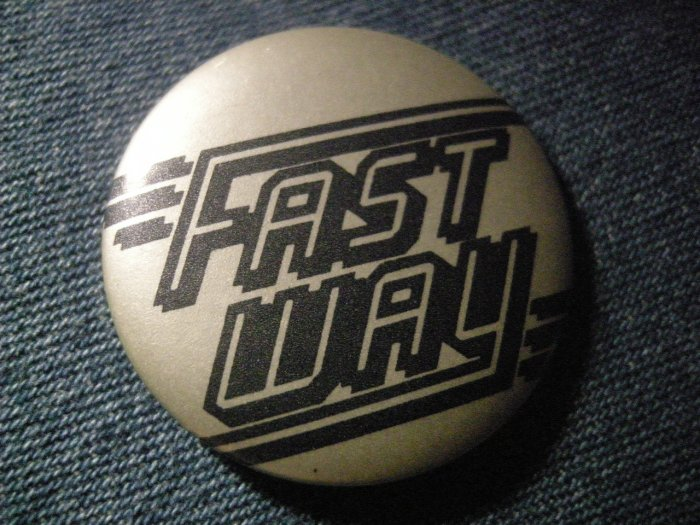 FASTWAY PINBACK BUTTON fast way logo VINTAGE