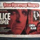 FLYER Alice Cooper Linda Blair Tobe Hooper Tyler Mane texas frightmare PROMO SALE