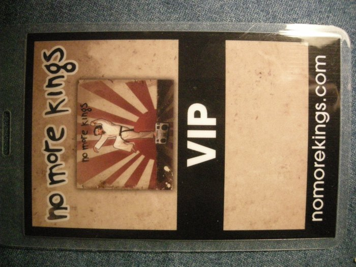 NO MORE KINGS BACKSTAGE PASS 1st album laminate vip promo bsp SALE