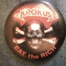 KROKUS PINBACK BUTTON Eat the Rich skull VINTAGE