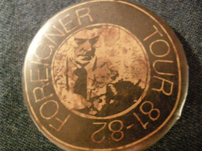 FOREIGNER PINBACK BUTTON Tour 81-82 VINTAGE