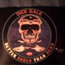 DICK DALE STICKER Better Shred Than Dead surf skull postcard PROMO