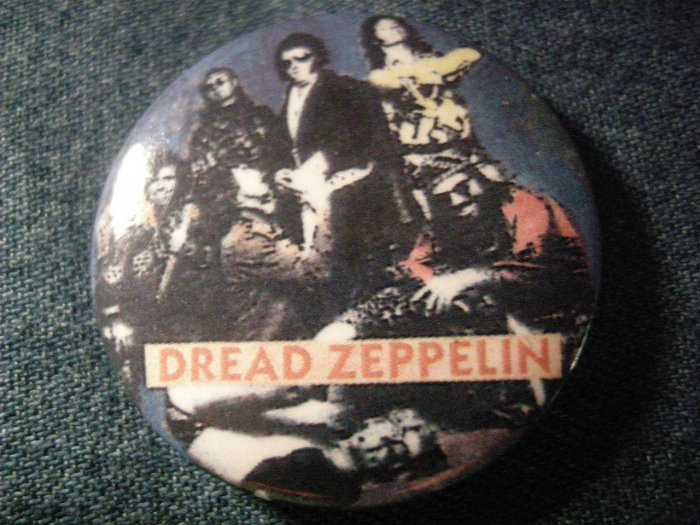 DREAD ZEPPELIN PINBACK BUTTON band pic tortelvis led