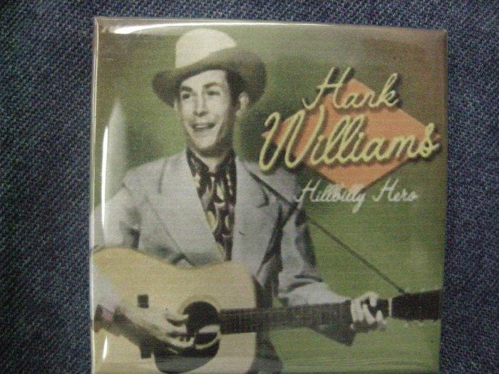 HANK WILLIAMS SR MAGNET Hillbilly Hero country VINTAGE