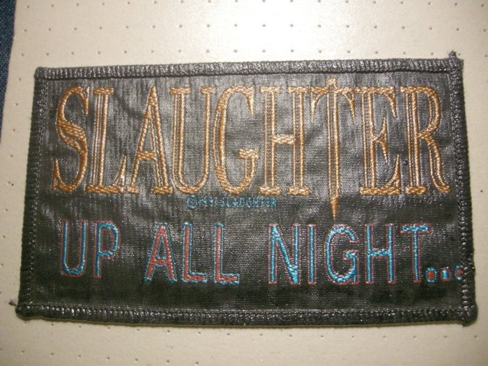 SLAUGHTER sew-on PATCH Up All Night moc VINTAGE