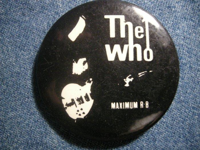 THE WHO PINBACK BUTTON Maximum R&B VINTAGE