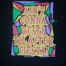 KZEP SHIRT Ain't Gonna Resta Til After Fiesta 2006 104.5 fm texas radio XL