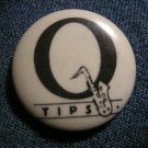 Q-TIPS PINBACK BUTTON saxaphone logo qtips VINTAGE