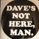 CHEECH AND CHONG STICKER Dave's Not Here Man OFFICIAL TOUR