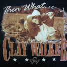 CLAY WALKER SHIRT Then What? country XL SALE