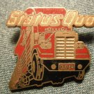 STATUS QUO METAL PIN truck badge VINTAGE