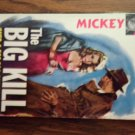 THE BIG KILL Mickey Spillane vintage paperback book 1957