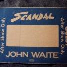 SCANDAL JOHN WAITE BACKSTAGE PASS 1984 after show guest bsp blue VINTAGE