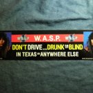 W.A.S.P. STICKER Blind in Texas blackie lawless big bumper VINTAGE