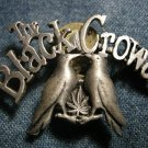 THE BLACK CROWES METAL PIN crows logo badge VINTAGE