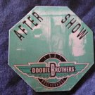 DOOBIE BROTHERS BACKSTAGE PASS 1991 Brotherhood Tour after show bsp
