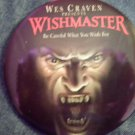 WISHMASTER PINBACK BUTTON wes craven be careful what you wish for movie PROMO