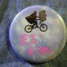 E.T. PINBACK BUTTON Et & Me bicycle movie VINTAGE