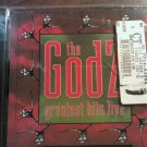 CD THE GODZ Greatest Hits Live gotta keep a runnin SEALED