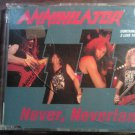 CD ANNIHILATOR Never Neverland live texas PROMO