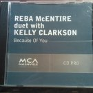 CD REBA McENTIRE Because Of You w/Kelly Clarkson single country PROMO