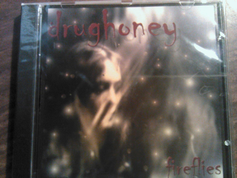 CD DRUGHONEY Fireflies texas SEALED