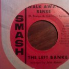 45 THE LEFT BANKE Walk Away Renee b/w I Haven't Got The Nerve smash vintage vinyl record