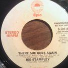 45 JOE STAMPLEY there she goes again stereo mono vintage vinyl record PROMO